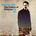 The Politics of Dancing, Vol. 2 Paul Van Dyk
