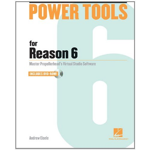 Hal Leonard Releases Power Tools for Reason 6 Book
