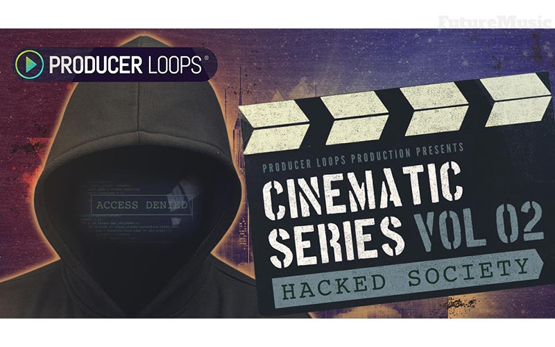 Producer Loops Cinematic Hacked Society Review