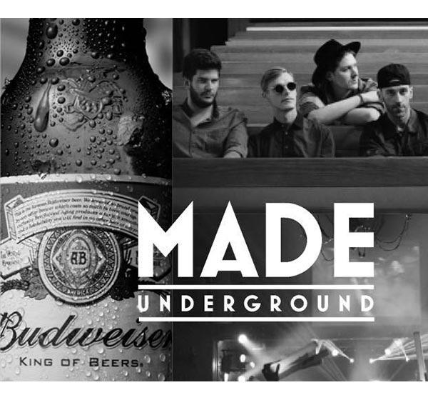 Budweiser Made Underground