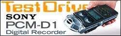 TestDrive: Sony PCM-D1 Portable Digital Recorder