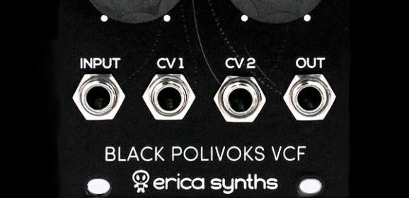 Erica Synths Debuts New Euroracks – Black VCO / Black VCO Expander, Black Polivoks VCF v2 / Black VCA
