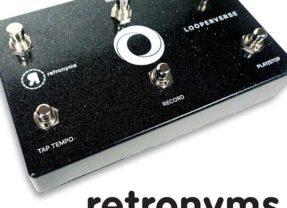 Retronyms Unleashes Looperverse – Loop Recording & Performance Ecosystem
